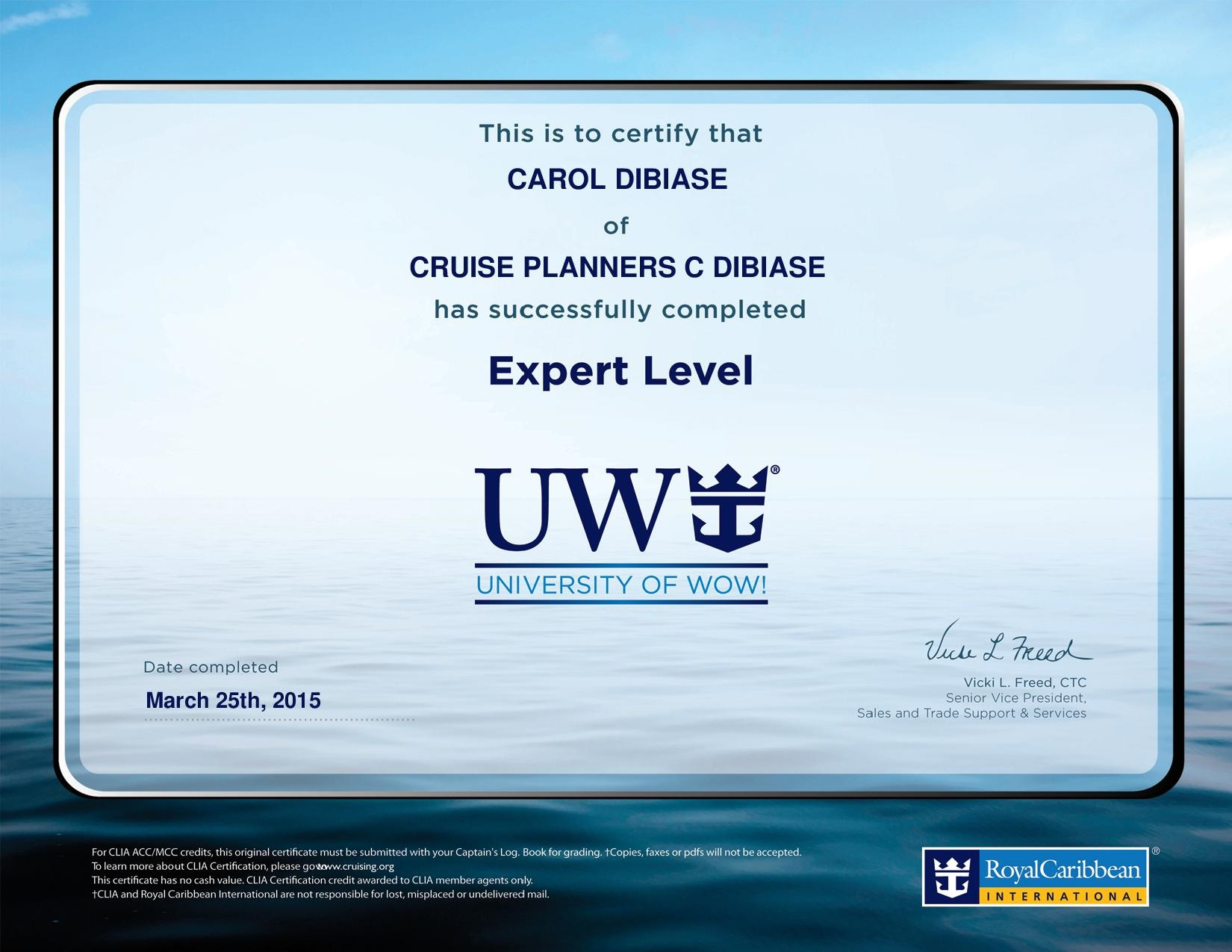 Carol DiBiase Royal Caribbean International Certification - Royal caribbean cruise to nowhere